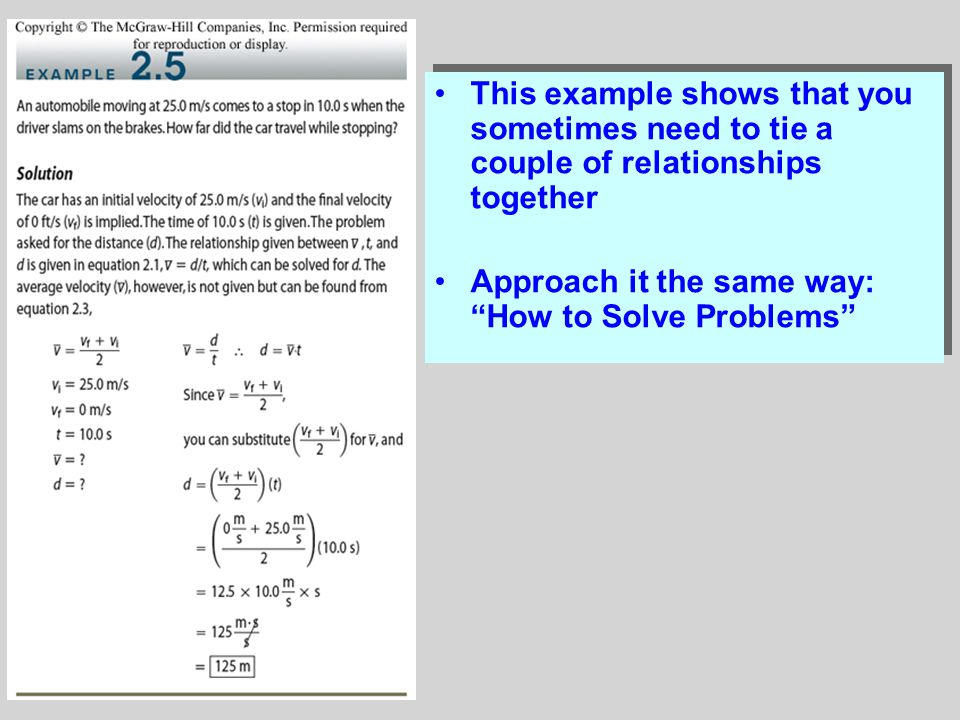 This example shows that you sometimes need to tie a couple of relationships together Approach it the same way: How to Solve Problems This example shows that you sometimes need to tie a couple of relationships together Approach it the same way: How to Solve Problems