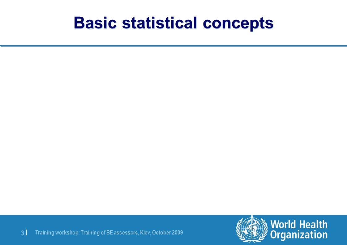 Training workshop: Training of BE assessors, Kiev, October 2009 24 | And really complex formulae