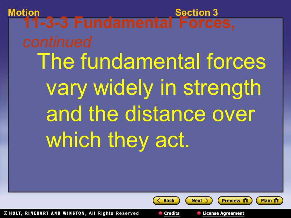 Section 3Motion 11-3-12 Balanced and Unbalanced Forces, continued Unbalanced forces do not cancel completely.