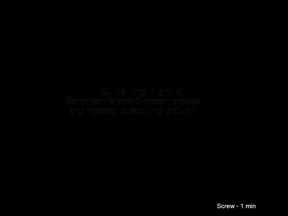 Screw - 1 min