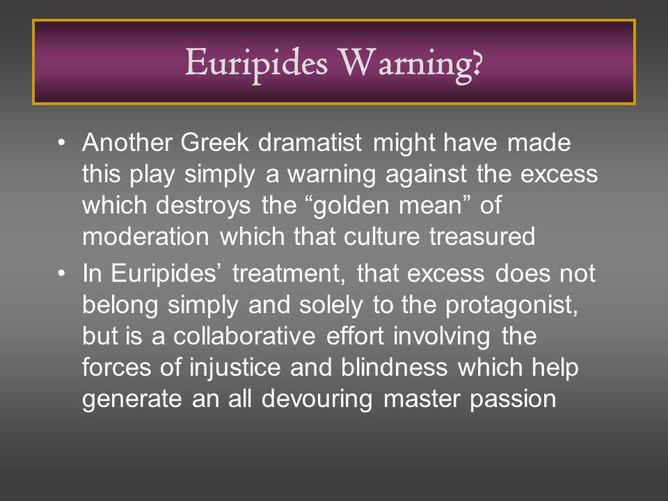 Euripides Warning.