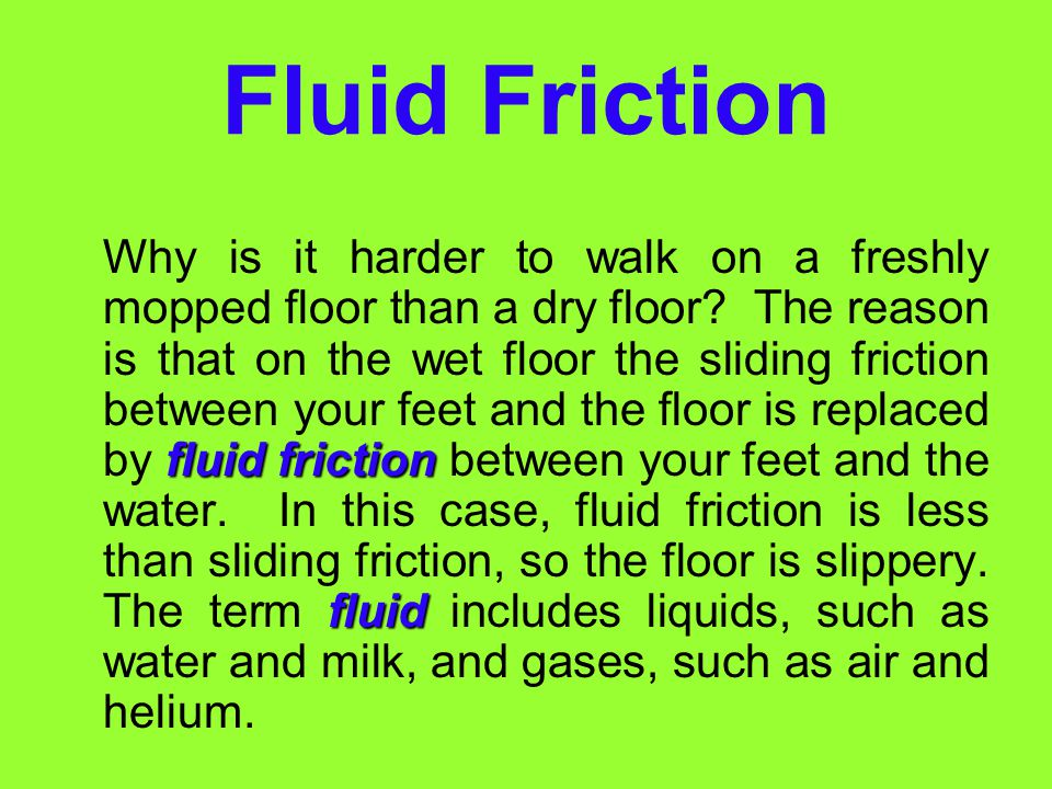 Rolling Friction (cont.) Rolling friction is an important part of almost all means of transportation. Anything with wheels—bicycles, in-line skates, c