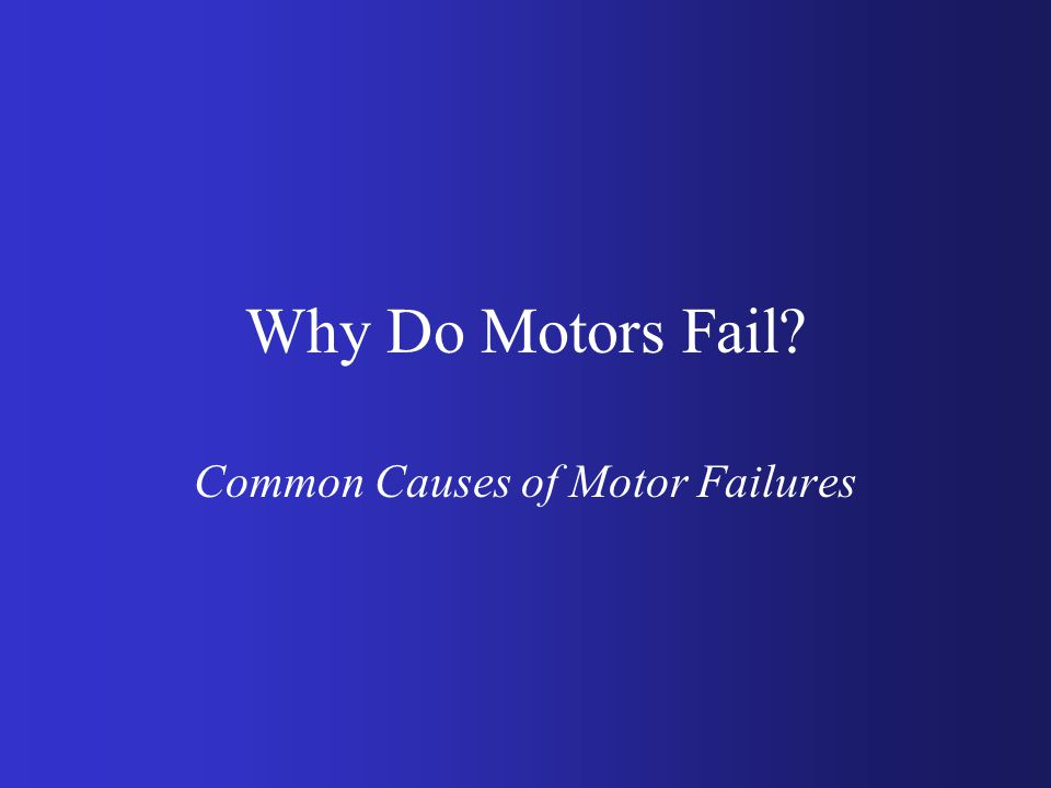 Have you ever lost a motor? Caused a loss of production? After a storm? Same motor over and over again? While you were away from the plant? Something
