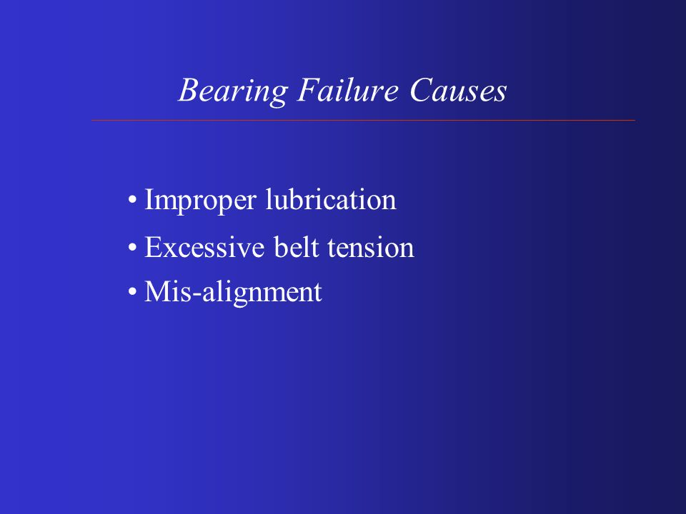 Mechanical Breakdown Causes: Bearing failure resulting in rotor or stator rubbing insulation off Vibration Improper Alignment