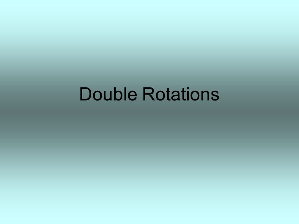 Double Rotations