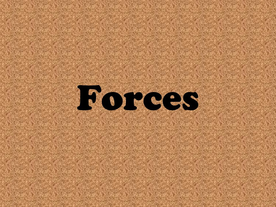 What is a Force.In science, the word force has a simple and specific meaning.