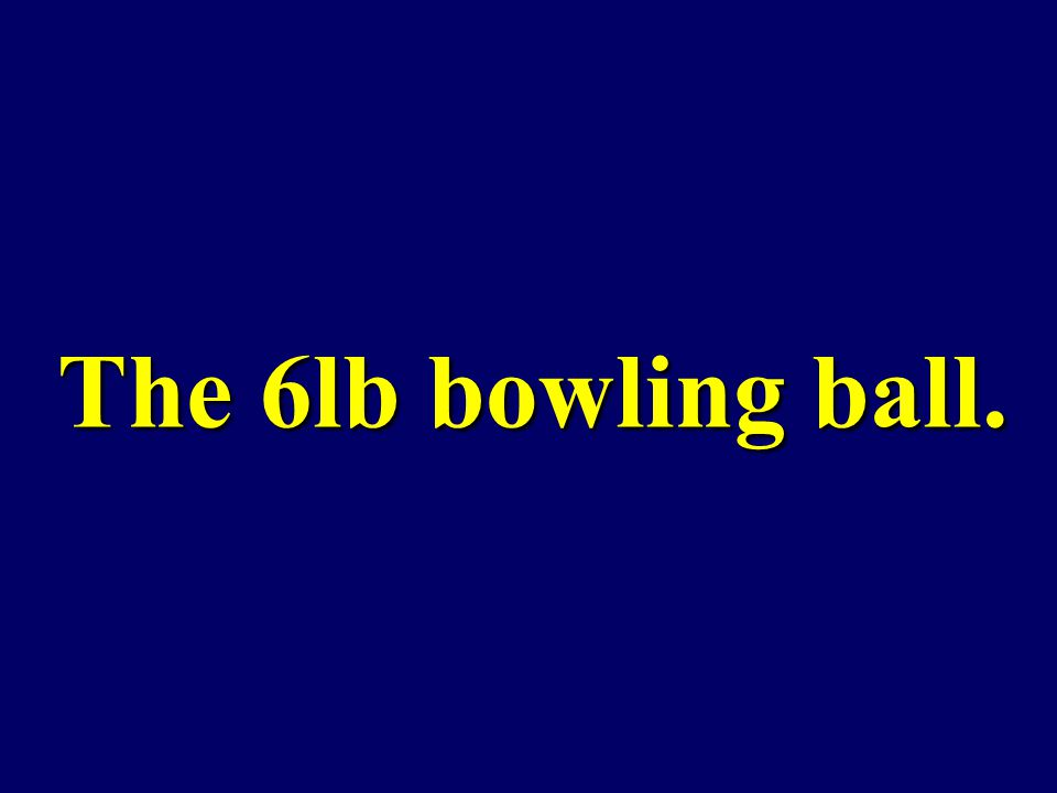 When rolling 4 separate bowling balls (6lb, 8lb, 10lb, 12lb) with the same force, which will move the fastest?