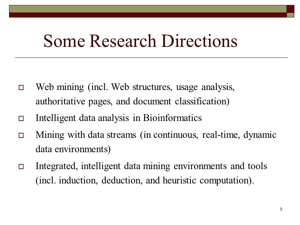20 8.Data-mining-Process Related Problems  How to automate mining process.