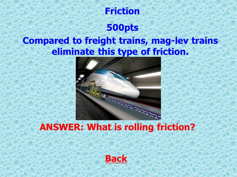 Back Friction depends on these two factors.