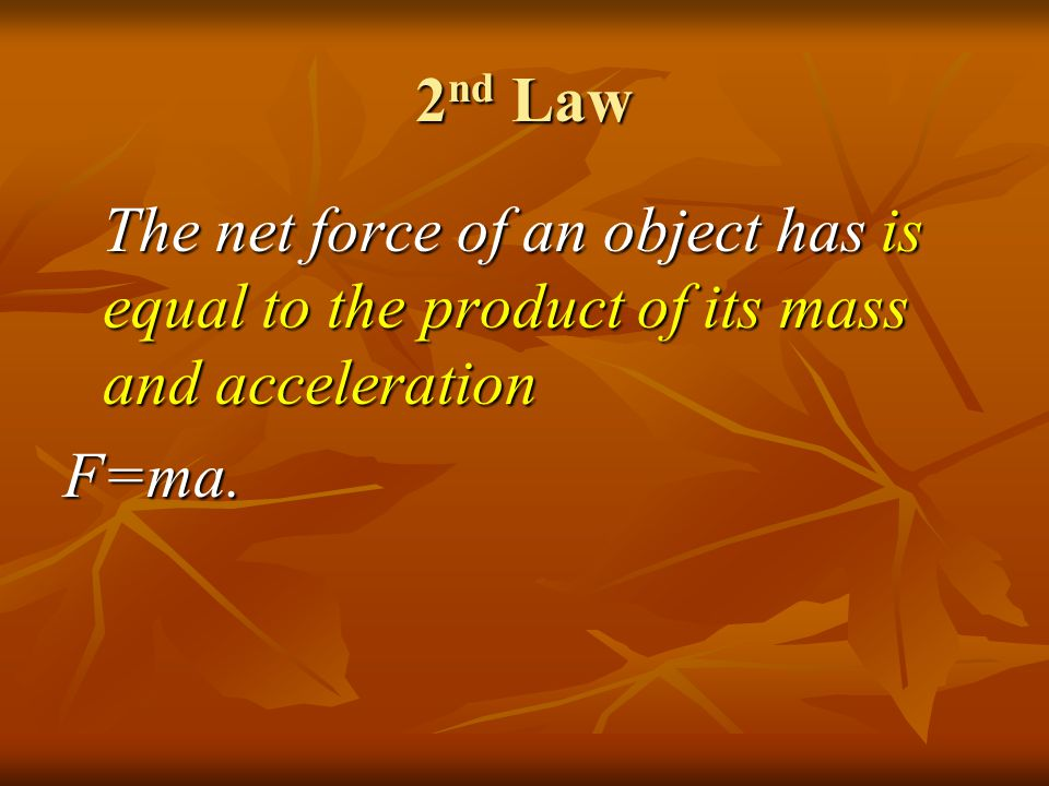 2 nd Law