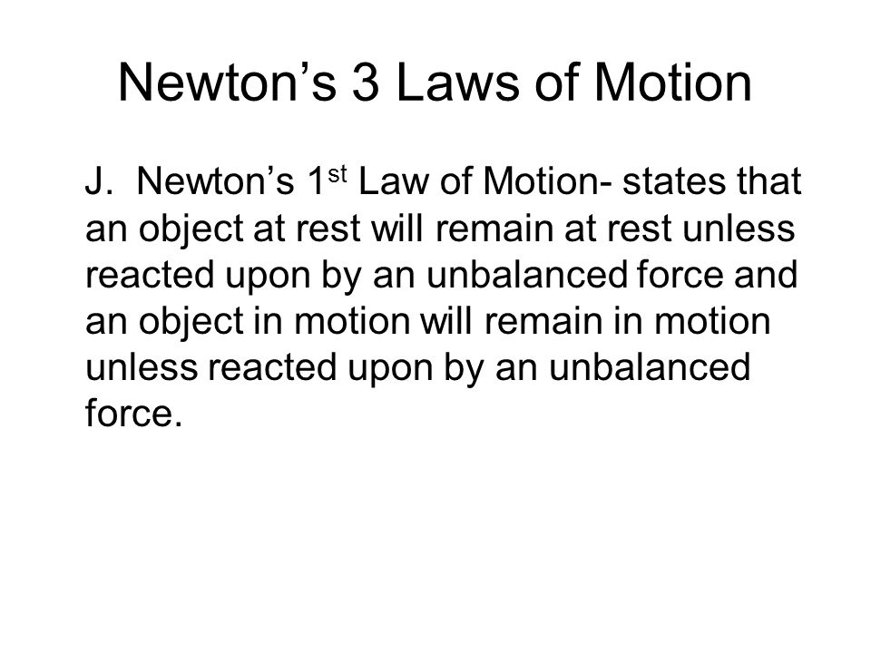 Newton's 3 Laws of Motion J.