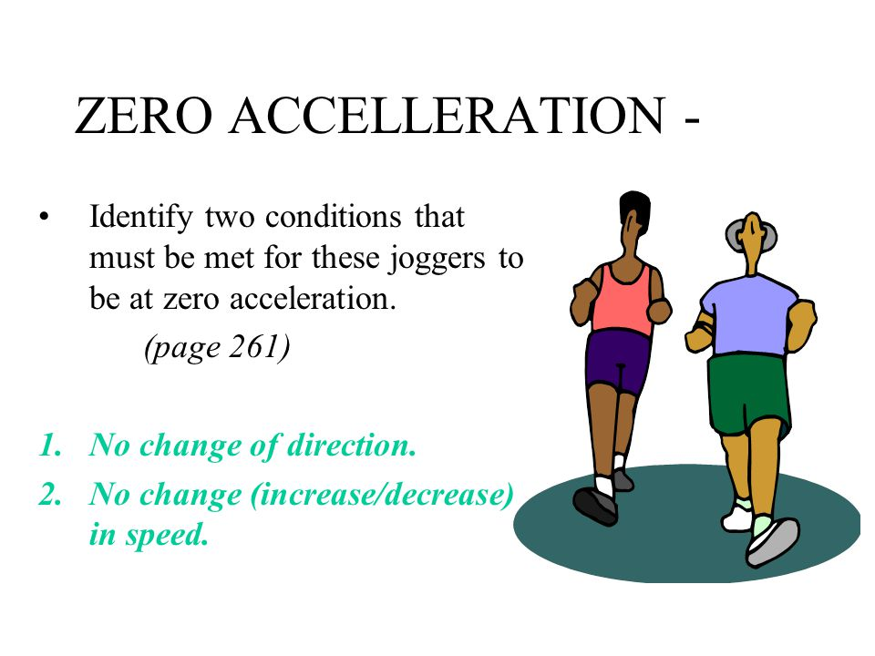 ACCELERATION (continued) What evidence of acceleration can be seen in this picture.