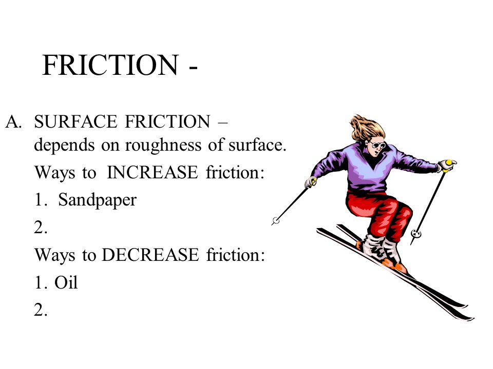 FORCE – IS THE CAUSE OF ACCELERATION Examples of FORCES: –Gravity –Engines –Rubber band – BALANCED FORCES do not change motion.