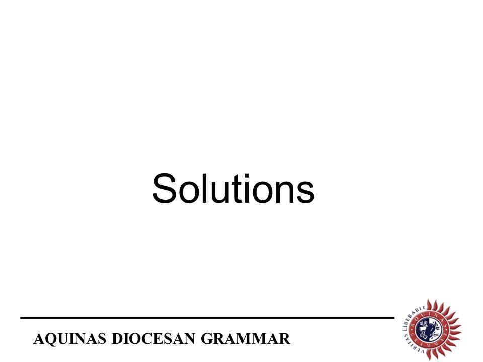 AQUINAS DIOCESAN GRAMMAR Solutions