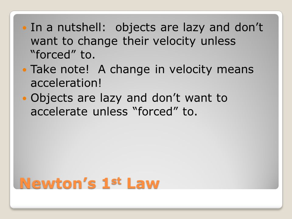Newton's 2 nd Law In a nutshell: F = ma ◦F◦F is an unbalanced (or net) force.