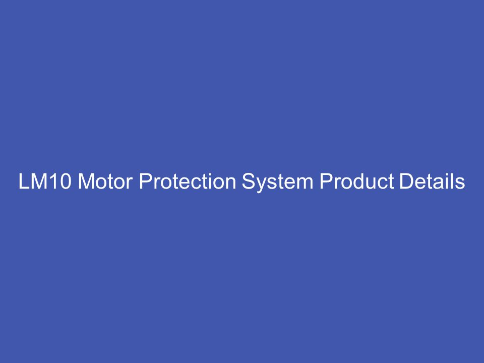 6 GE Consumer & Industrial Multilin LM10 Motor Protection System Product Details