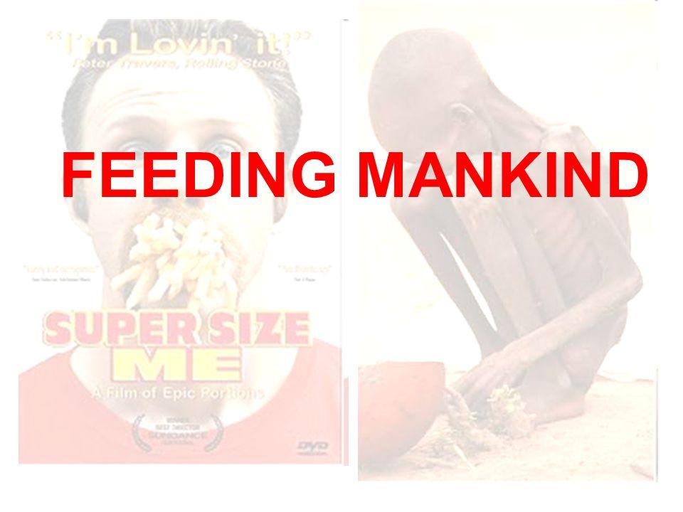 FEEDING MANKIND