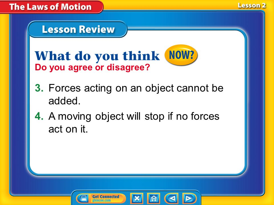 Lesson 2 - VS Unbalanced forces cause an object to move.