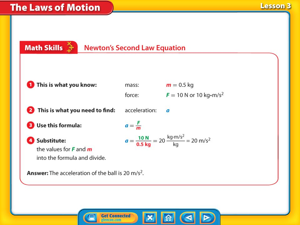 Lesson 3-2 According to Newton's second law of motion, the *.Newton's second law of motion Newton's Second Law of Motion