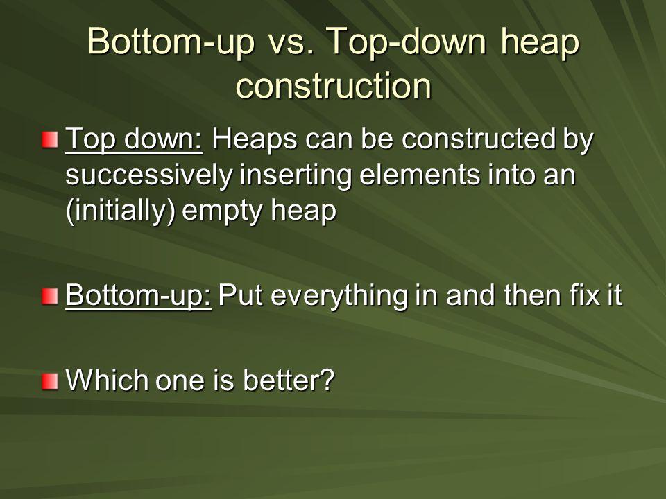 Bottom-up vs.