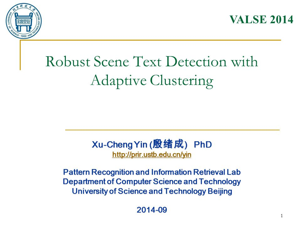 http://prir.ustb.edu.cn/yin/ 2 Text detection in natural scenes: Background Challenges with scene text detection Complex background Variations of font and size Variations of text color Variations of illumination Variations of text orientation