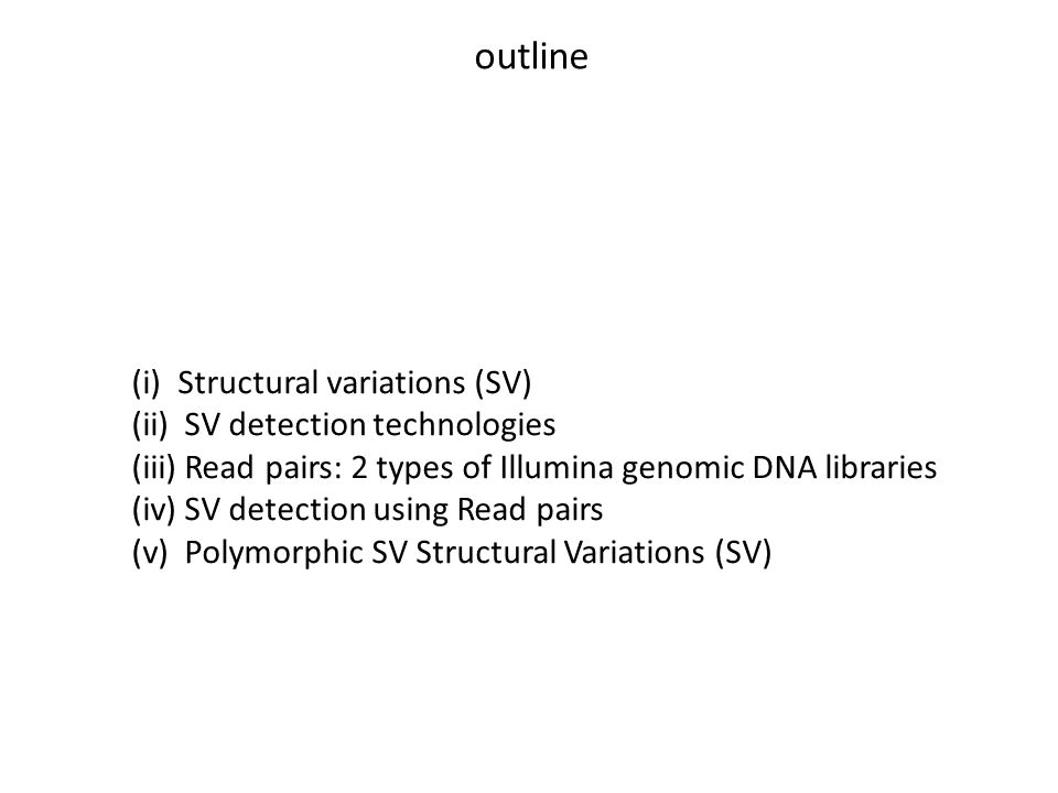 1 Yes, the minimal size is arbitrary… 1 Structural Variations (SV)