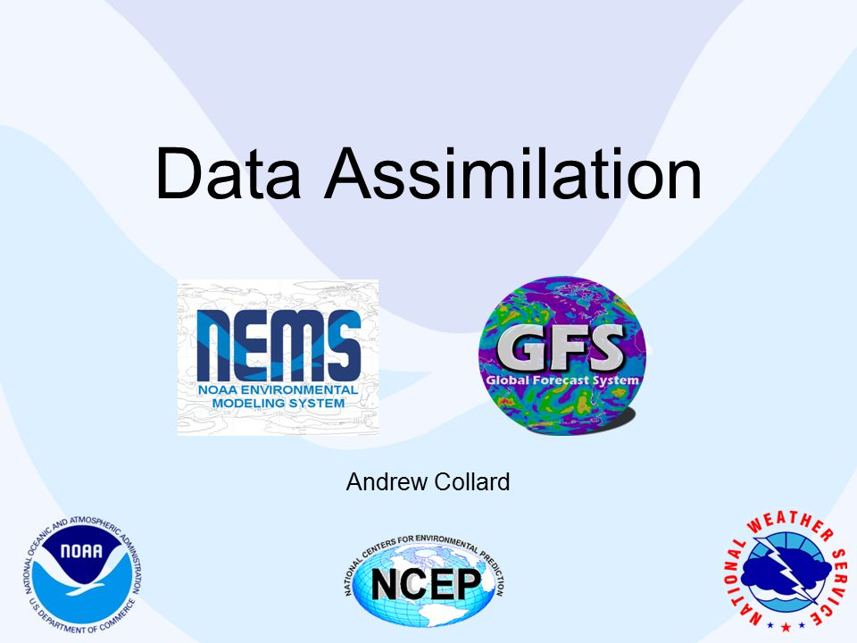 Data Assimilation Andrew Collard