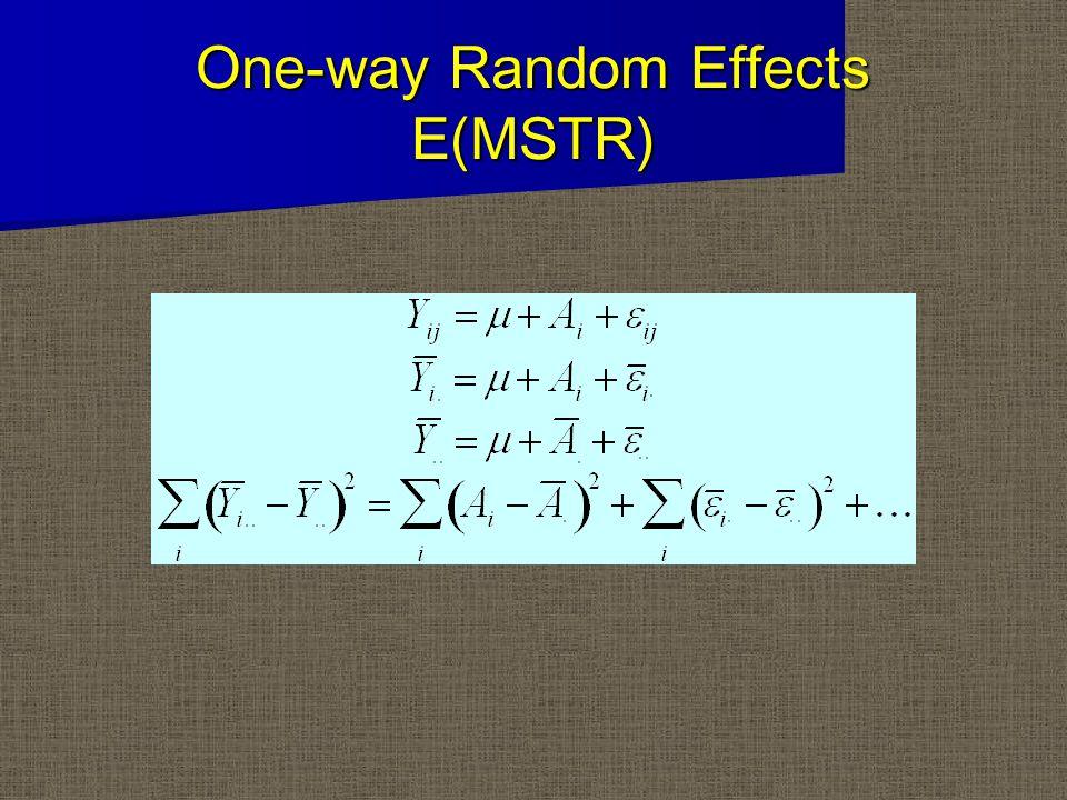 One-way Random Effects E(MSTR)