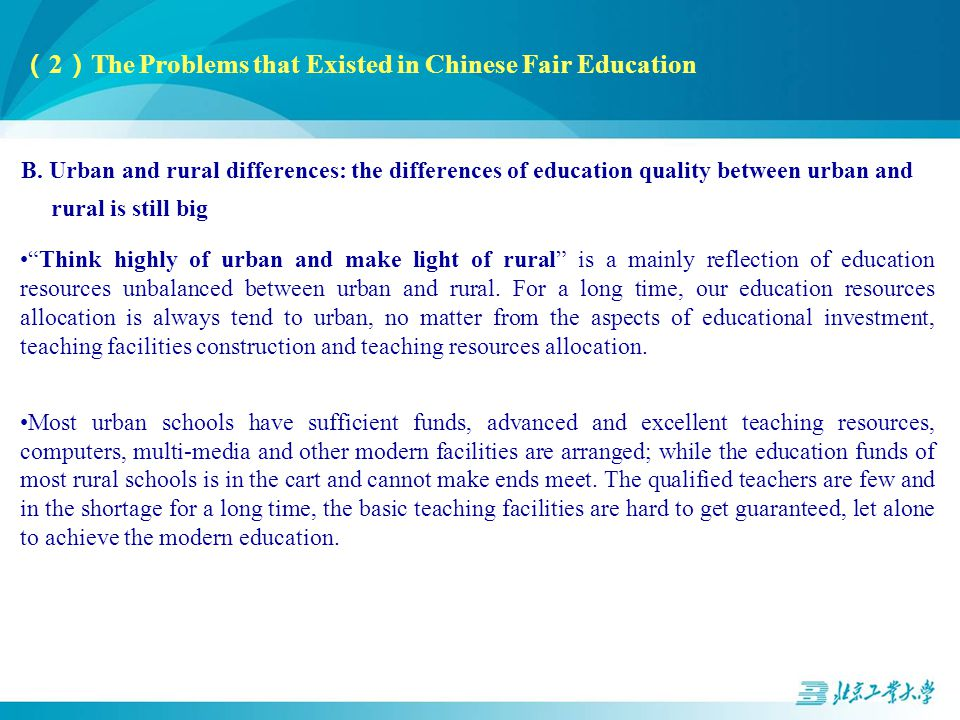( 2 ) The Problems that Existed in Chinese Fair Education B.