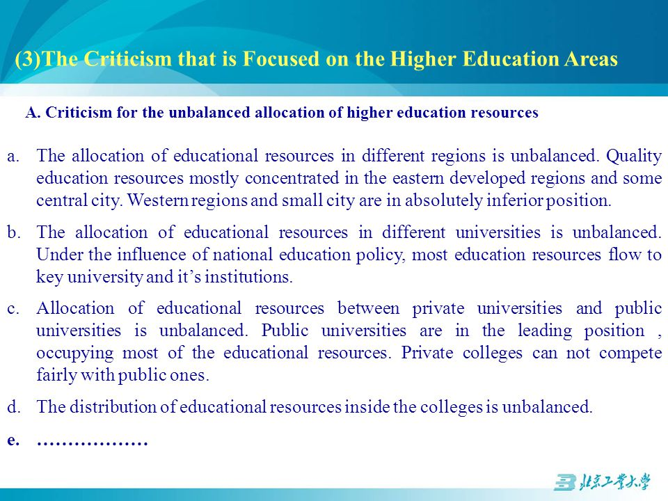(3)The Criticism that is Focused on the Higher Education Areas A.