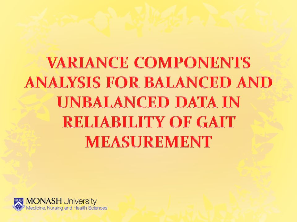 Variability in Repeated 3D Gait Measures Major contribution to error repeated measures both within and between testers (intra- therapist, inter-therapist) Presumes Precise placement of markers Not-so-precise marker location Not-so-consistent marker location Skin movement