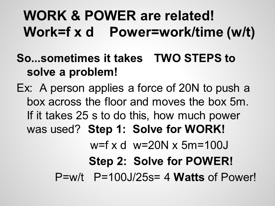 WORK & POWER are related.