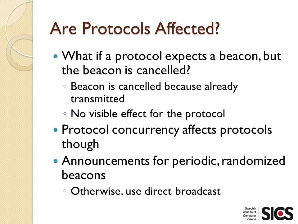 Are Protocols Affected. What if a protocol expects a beacon, but the beacon is cancelled.