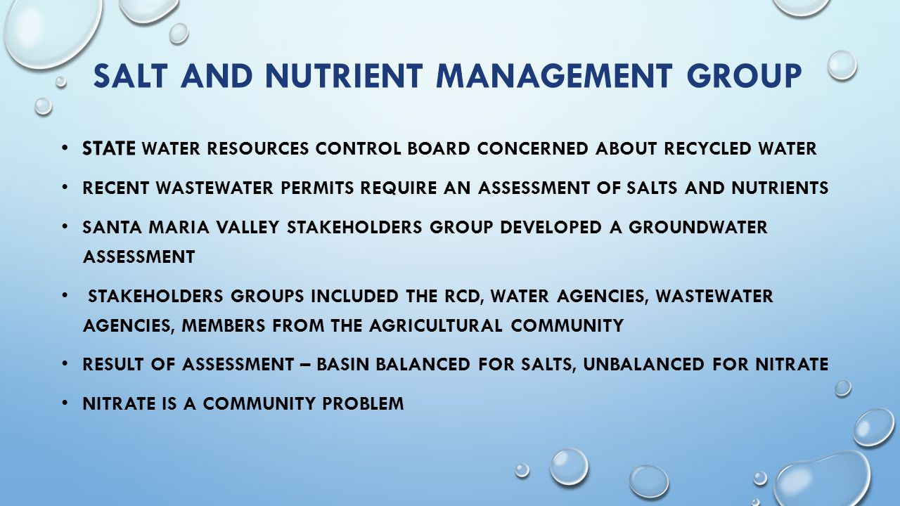 SALT AND NUTRIENT MANAGEMENT GROUP STATE WATER RESOURCES CONTROL BOARD CONCERNED ABOUT RECYCLED WATER RECENT WASTEWATER PERMITS REQUIRE AN ASSESSMENT