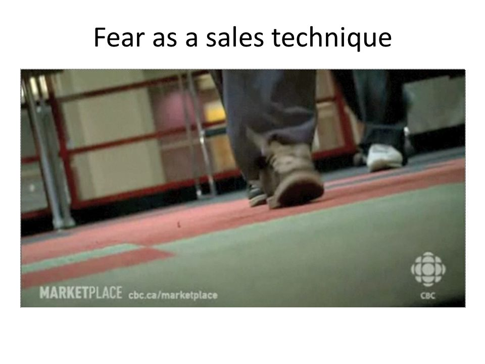 Fear as a sales technique