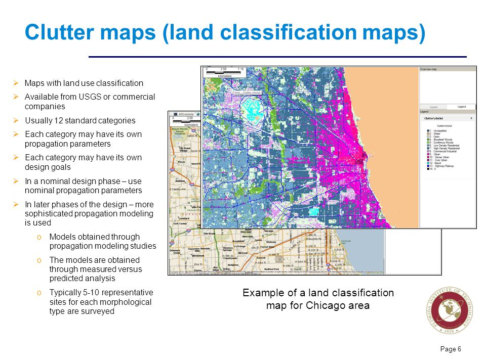 Florida Institute of technologies Clutter maps (land classification maps)  Maps with land use classification  Available from USGS or commercial comp