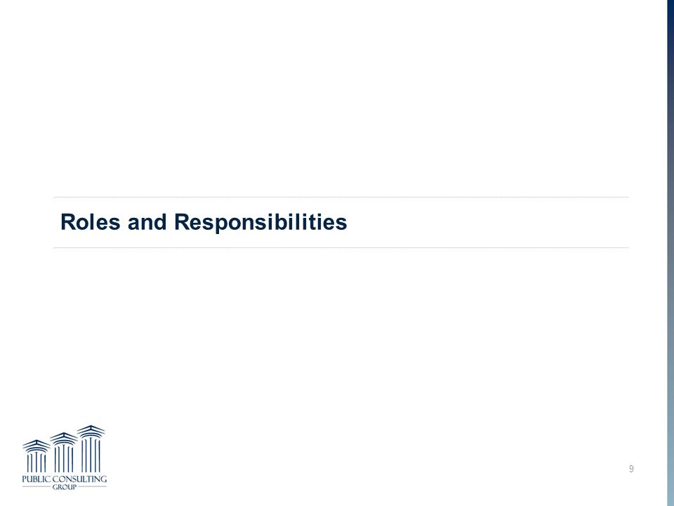 Roles and Responsibilities 9