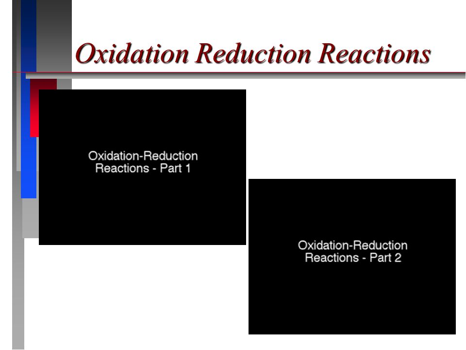 QUESTION In a redox reaction, oxidation and reduction must both occur.