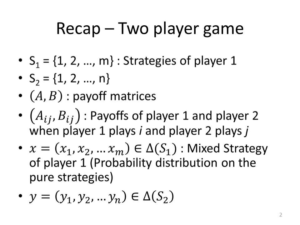 Recap – Two player game 2