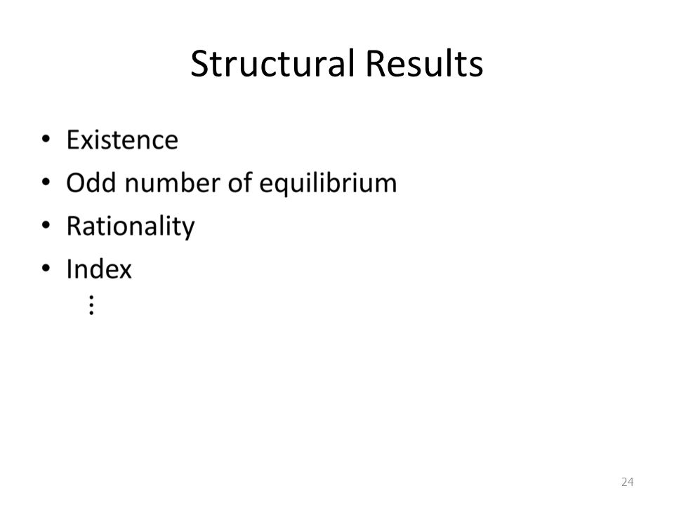 Structural Results 24