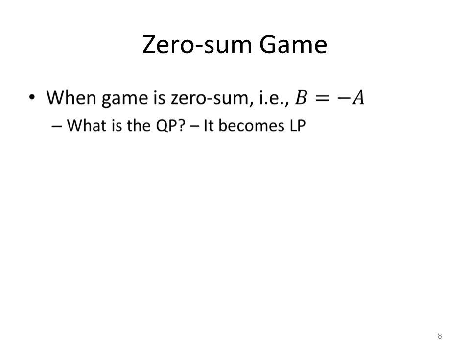 Zero-sum Game 8