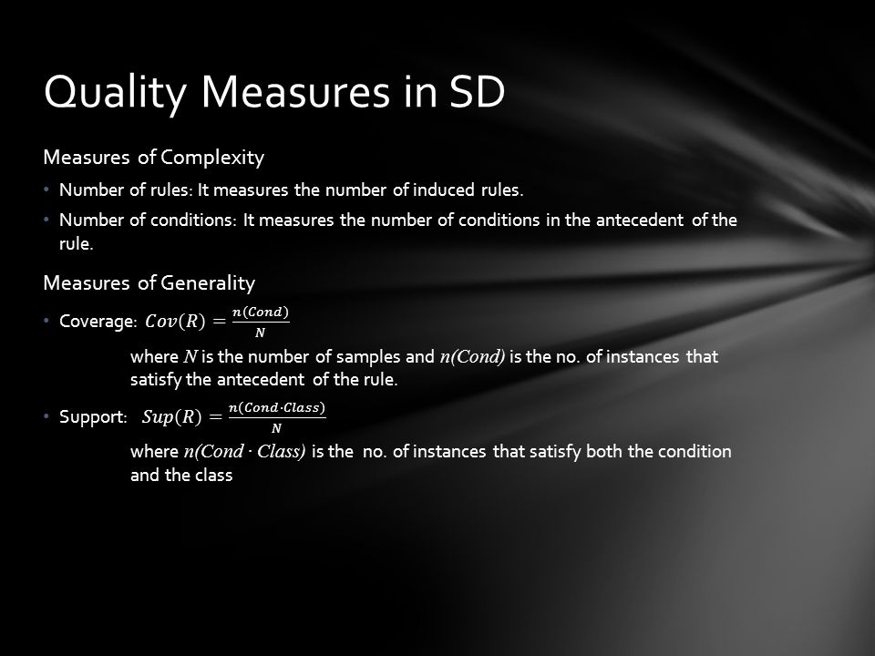 Rules obtained using SD are intuitive but needed to be analysed by an expert.