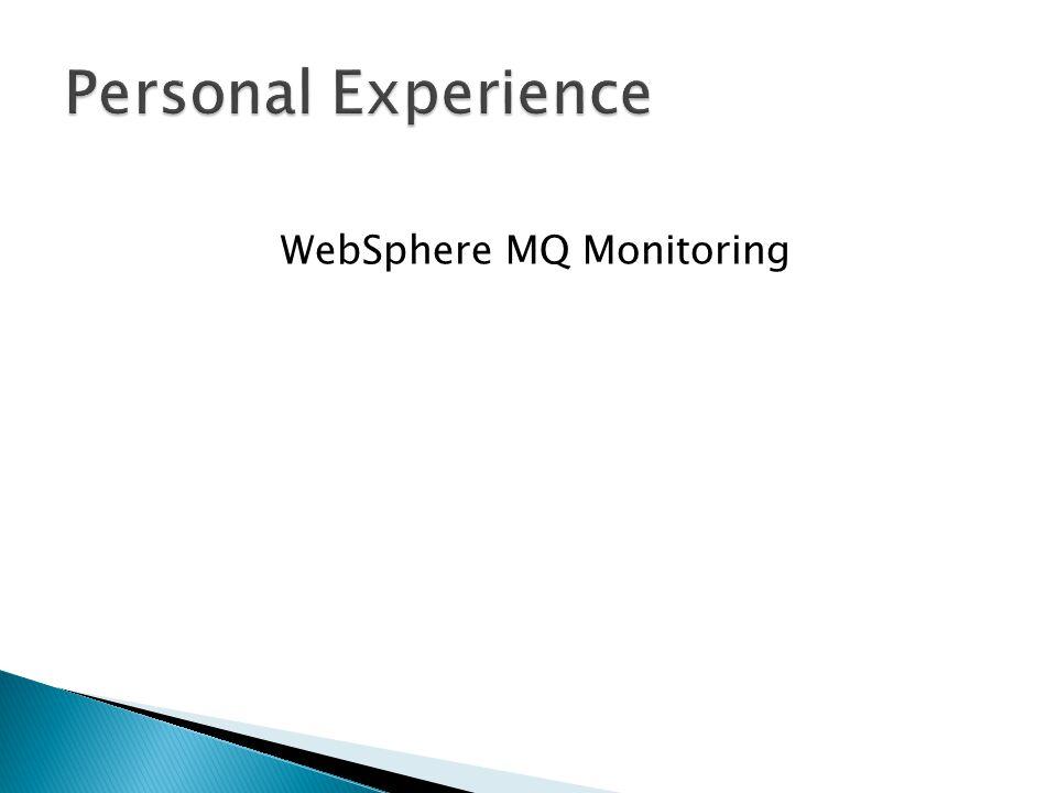 WebSphere MQ Monitoring