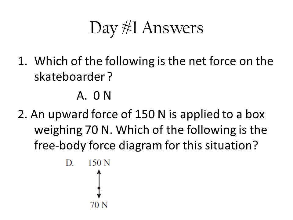 Day # 4 Question 2 Two students are each carrying a box up to the third floor of a building.
