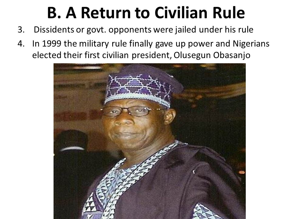 B.A Return to Civilian Rule 3. Dissidents or govt.