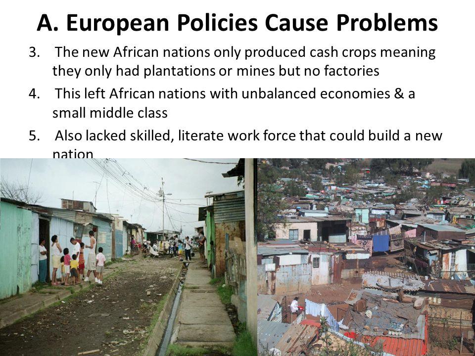 A.European Policies Cause Problems 3.