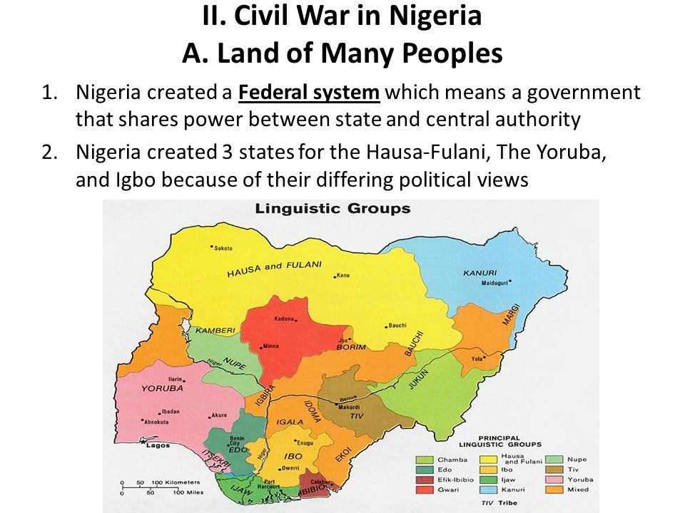 II.Civil War in Nigeria A.