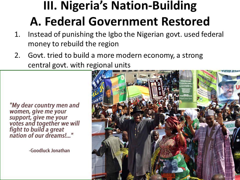 III.Nigeria's Nation-Building A.