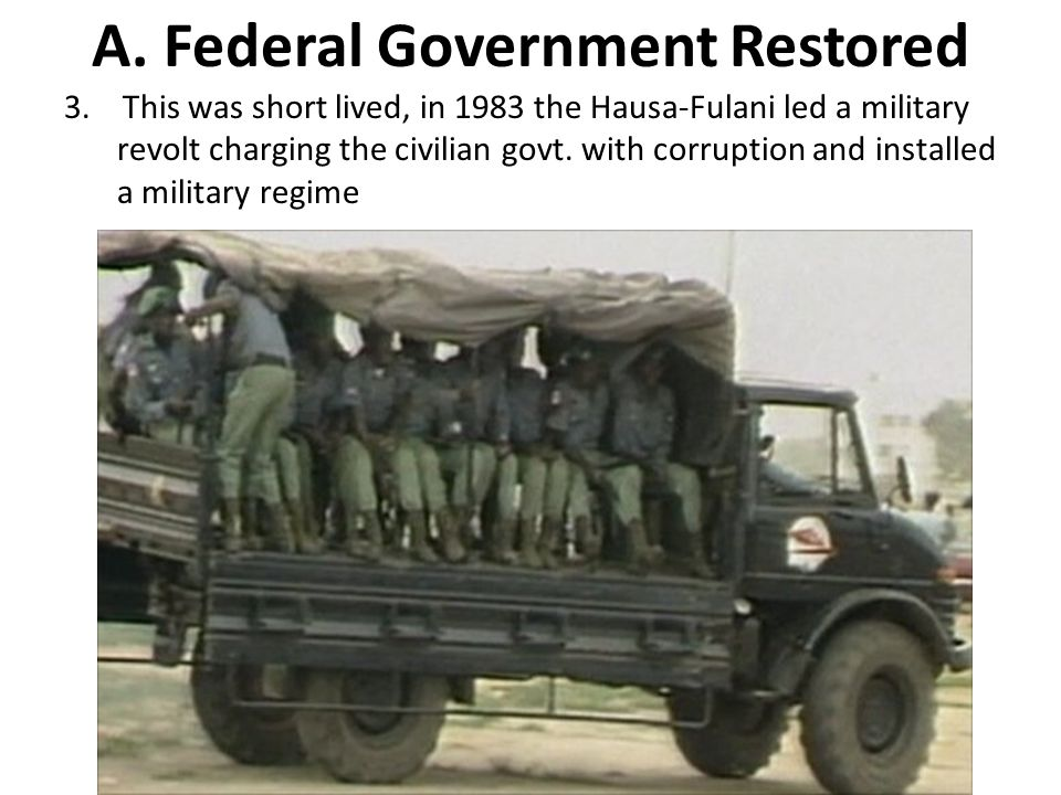 A.Federal Government Restored 3.
