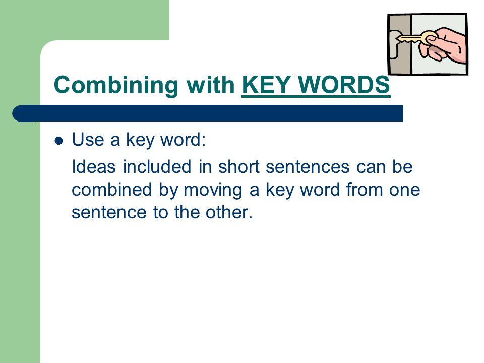 Use an adjective Short sentences: Kelly's necklace sparkles.